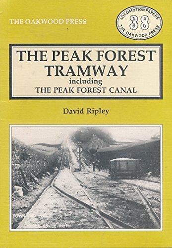 The Peak Forest Tramway Oakwood Press Locomotive: Ripley David