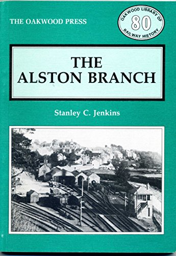 9780853614005: Alston Branch (Library of Railway History)