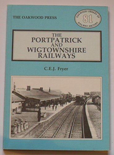 9780853614081: Portpatrick and Wigtownshire Railways (Library of Railway History)