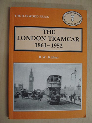The London Tramcar 1861-1952 LP 7