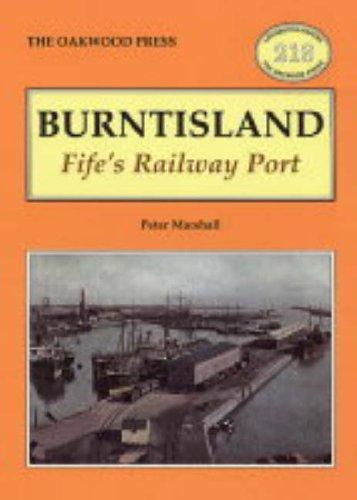 9780853615781: Burntisland: Fife's Railway Port (Locomotion papers)