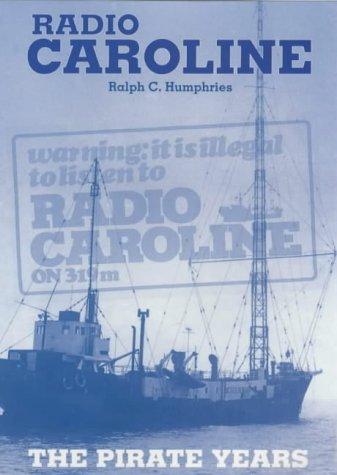 9780853616115: Radio Caroline: The Pirate Years (X Series)