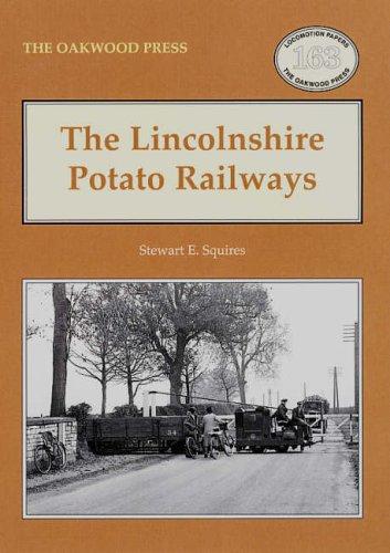 9780853616467: The Lincolnshire Potato Railways (Oakwood
