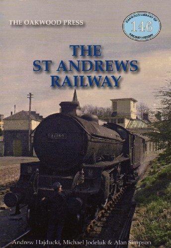 9780853616733: The St Andrews Railway (Oakwood Library of Railway History)