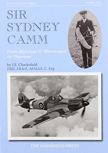 9780853616986: Sir Sydney Camm: From Biplanes & 'hurricanes' to 'harriers' (X Series)