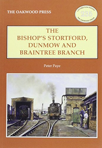 The Bishop's Stortford, Dunmow and Braintree Branch: Paye, Peter