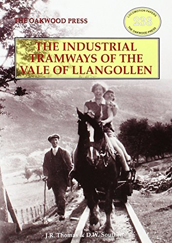9780853617273: Industrial Tramways of the Vale of Llangollen (Locomotion Papers)