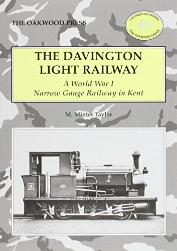 9780853617341: The Davington Light Railway: A World War I Narrow Gauge Railway in Kent (Locomotion Papers)