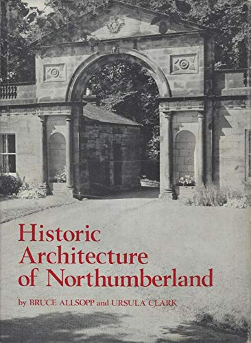 Historic Architecture of Northumberland