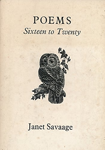 Poems Sixteen to Twenty: Savaage Janet