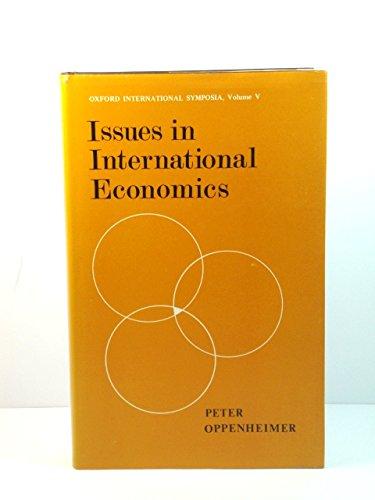 Issues in International Economics: Peter M Oppenheimer