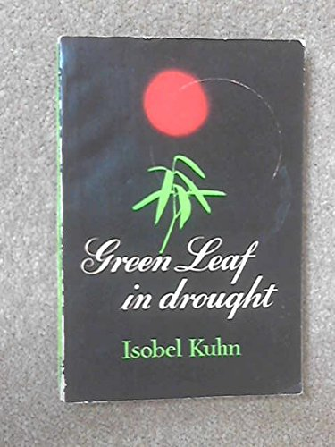 9780853630210: GREEN LEAF IN DROUGHT