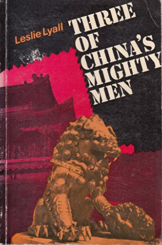 9780853630906: Three of China's Mighty Men