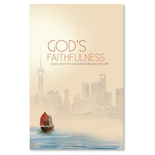 9780853631613: God's Faithfulness: Stories from the China Inland Mission and OMF