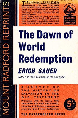 9780853640127: Dawn of World Redemption (Mount Radford Reprints)