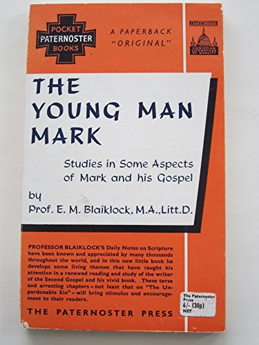 Young Man Mark (Pocket Books) (9780853640233) by E.M. Blaiklock