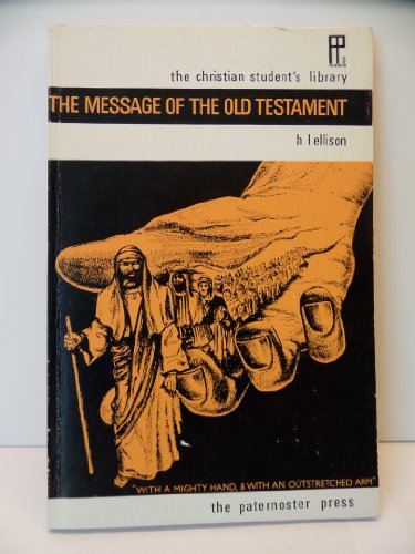 9780853640899: Message of the Old Testament (Mount Radford Reprints)