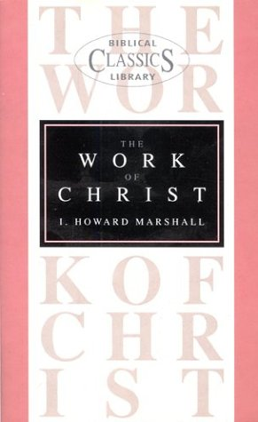9780853640905: Work of Christ (Christian Student's Library)