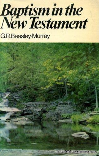 9780853641346: Baptism in the New Testament (Mount Radford Reprints)