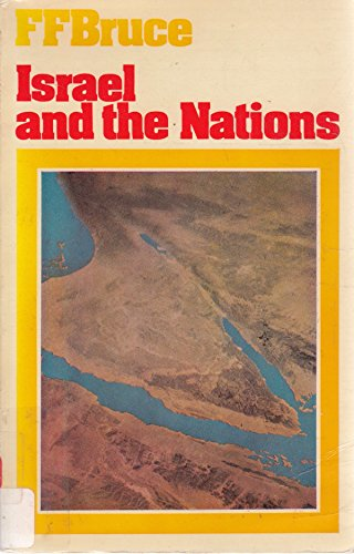 9780853641506: Israel and the Nations: From the Exodus to the Fall of the Second Temple (Mount Radford Reprints)