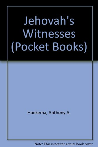 Jehovah's Witnesses (Pocket Books) (9780853641537) by Anthony A. Hoekema