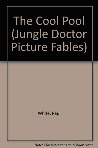9780853641728: The Cool Pool (Jungle Doctor Picture Fables)