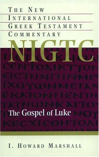 9780853641957: Gospel of Luke: A Commentary on the Greek Text