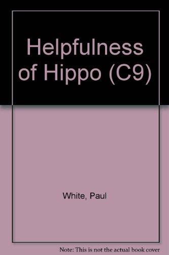 9780853642329: Helpfulness of Hippo (C9)