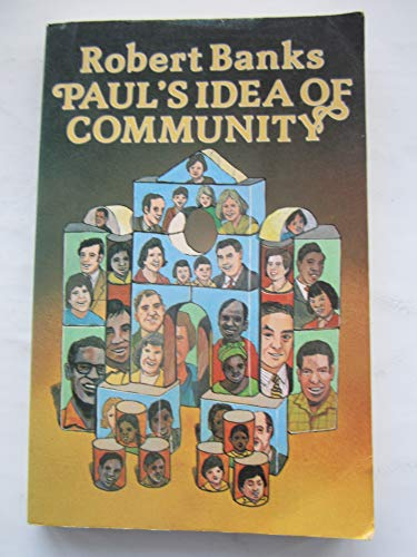 9780853642428: Paul's Idea of Community: The Early House Churches in Their Historical Setting