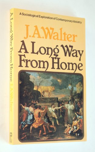A LONG WAY FROM HOME A Sociological: Walter, J. A