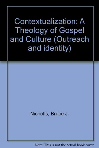 9780853642626 Contextualization A Theology Of Gospel And Culture