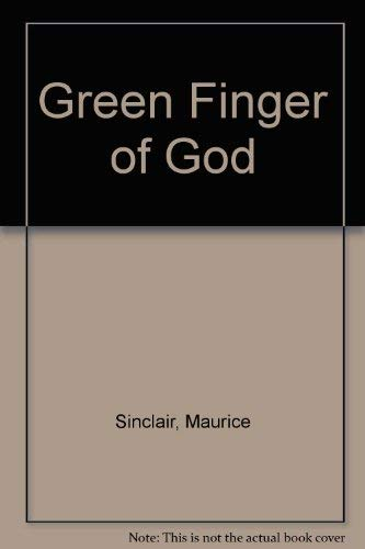 Green finger of God: Sinclair, Maurice