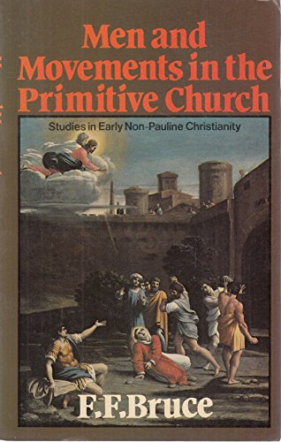 9780853642800: Men and Movements in the Primitive Church: Studies in Early Non-Pauline Christianity