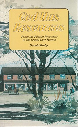 God Has Resources : From the Pilgrim: Bridge, Donald