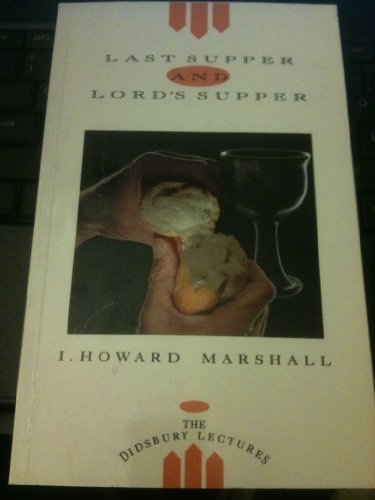 9780853643135: Last Supper and Lord's Supper (Biblical & Theological Classics Library)