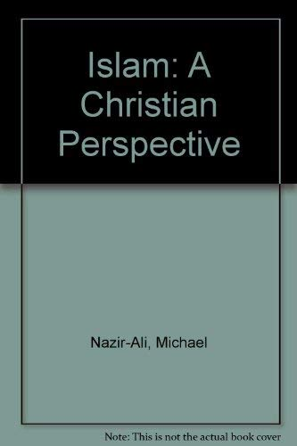 9780853643333: Islam: A Christian Perspective