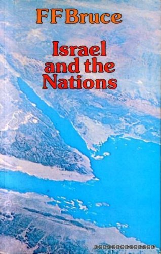 9780853643821: Israel and the Nations: From the Exodus to the Fall of the Second Temple (Mount Radford Reprints)