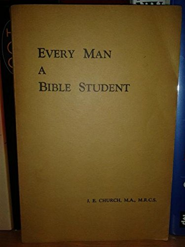 9780853643845: Every Man a Bible Student