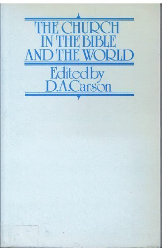 9780853644217: The Church in the Bible and the World: An International Study