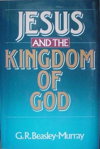 9780853644682: Jesus and the Kingdom of God