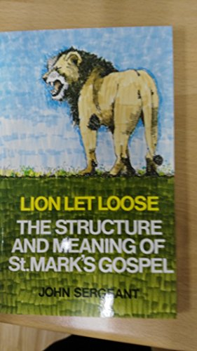 Lion Let Loose: Structure and Meaning of: Sergeant, John