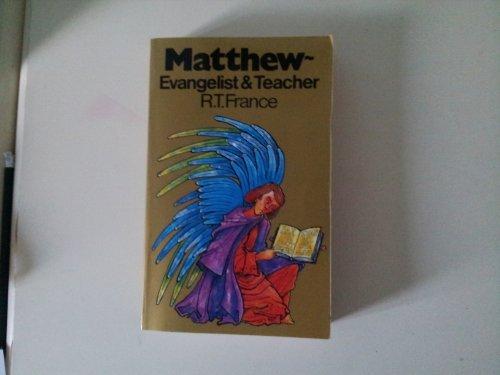 9780853644804: Matthew: Evangelist and Teacher