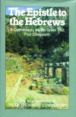 9780853645344: Epistle to the Hebrews (New International Greek Testament Commentary)