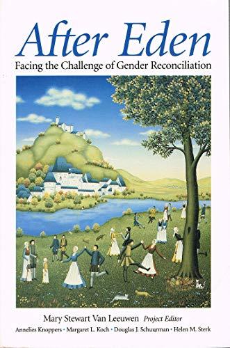 9780853645542: After Eden: Facing the Challenge of Gender Reconciliation