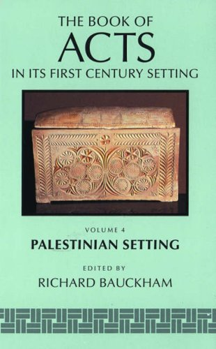 The Book of Acts in Its First Century Setting Set : Palestinian Setting: Bauckham, Richard (Editor)