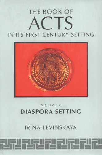Book of Acts in Its Diaspora Setting: Levinskaya, Irina
