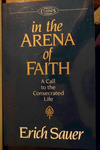 9780853645917: In the Arena of Faith: A Call to a Consecrated Life