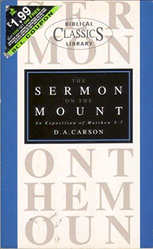 9780853646075: The Sermon on the Mount: An Evangelical Exposition of Matthew 5-7 (Biblical Classics Library)
