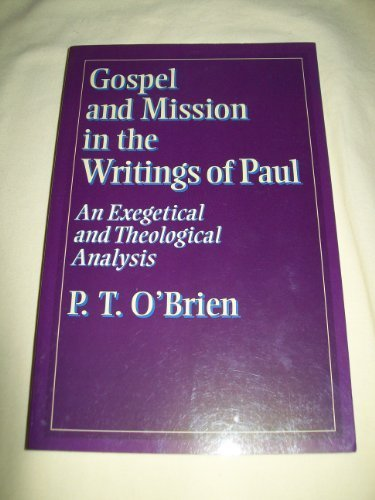 9780853646143: Gospel and Mission in the Writings of Paul: An Exegetical and Theological Analysis