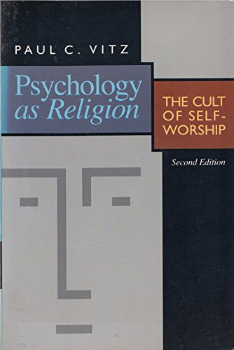 9780853646198: Psychology As Religion: the Cult of Self-Worship Pb